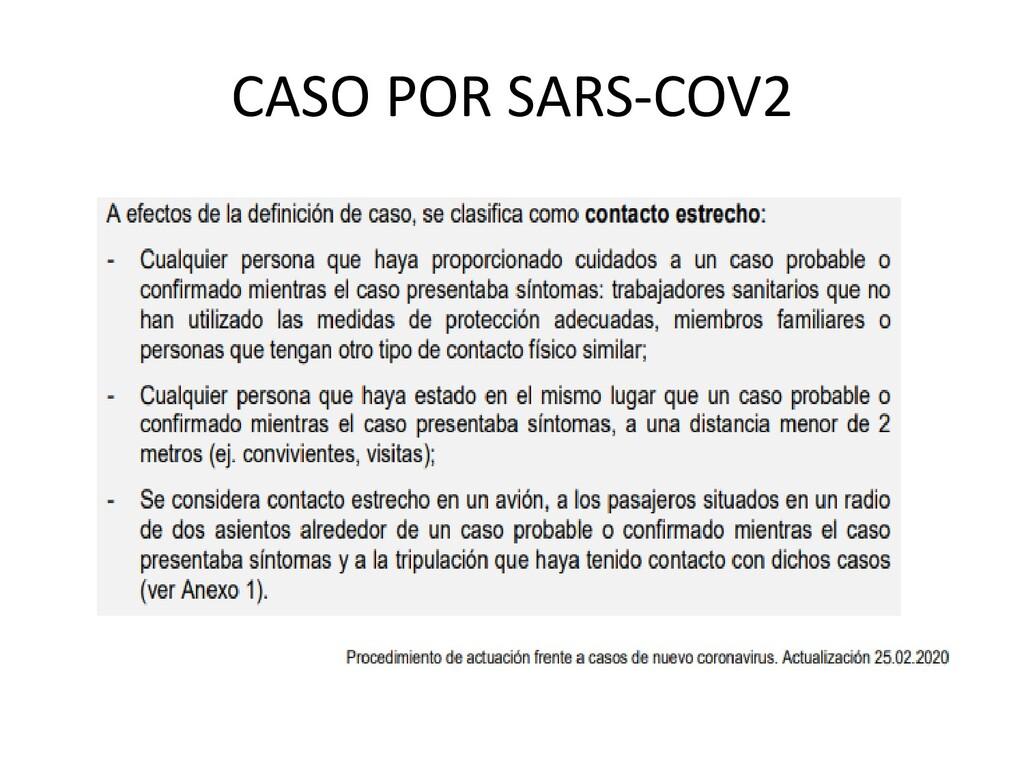 CASO POR SARS-COV2