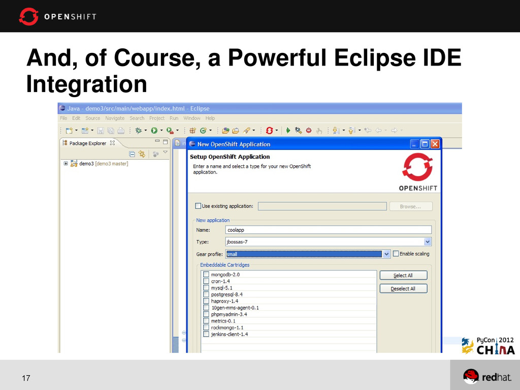 17 And, of Course, a Powerful Eclipse IDE Integ...