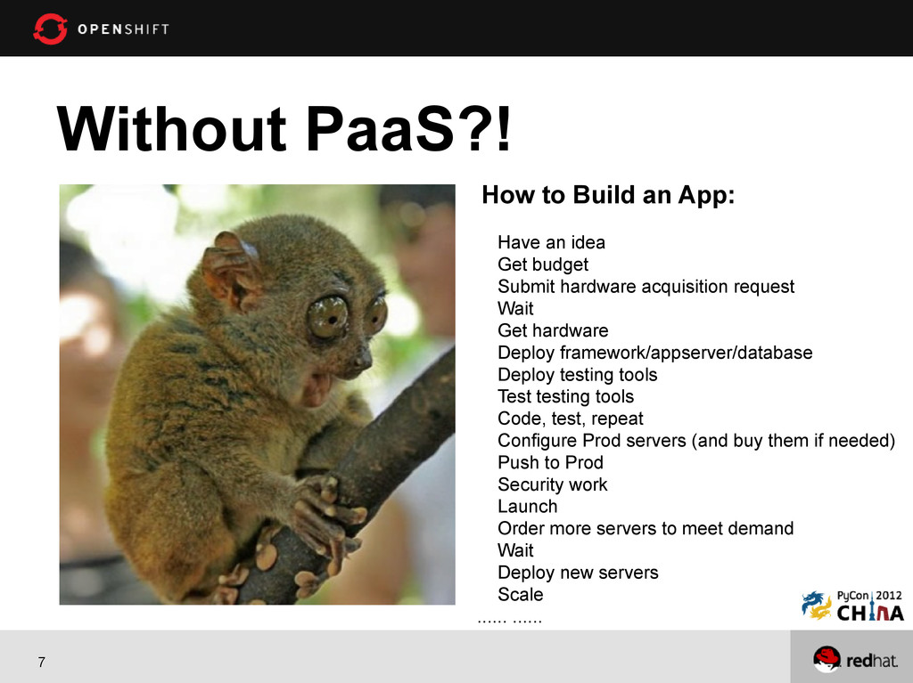 7 Without PaaS?! How to Build an App: Have an i...