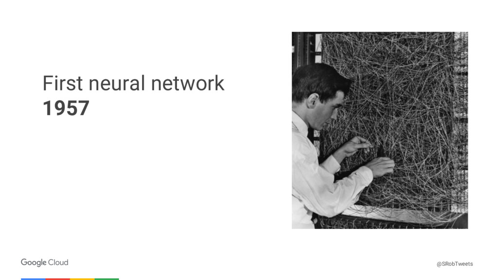 Confidential & Proprietary First neural network...