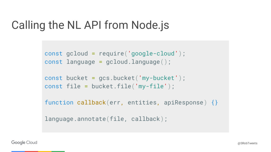 Confidential & Proprietary Calling the NL API f...