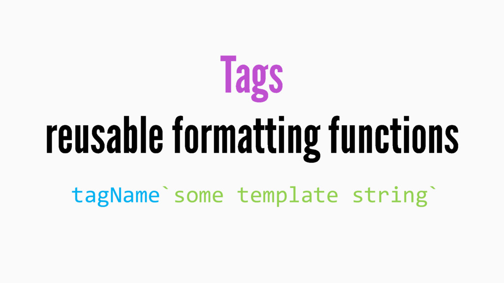 tagName`some template string`