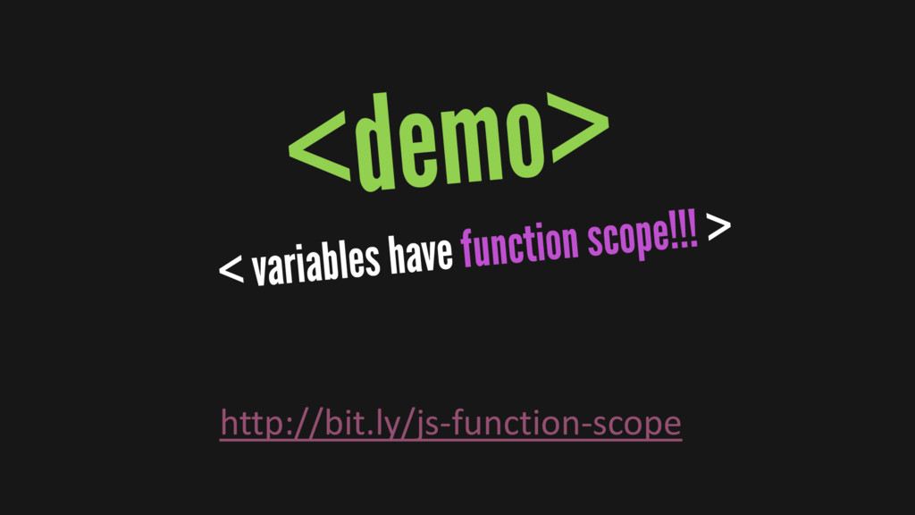 http://bit.ly/js-function-scope