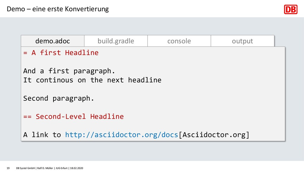 demo.adoc build.gradle console output = A first...