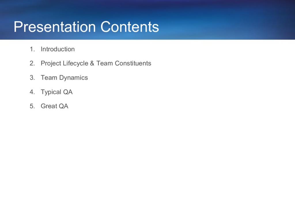 Presentation Contents 1. Introduction 2. Projec...