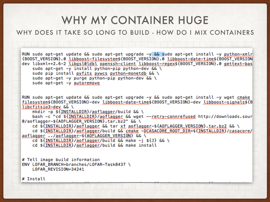WHY MY CONTAINER HUGE WHY DOES IT TAKE SO LONG ...