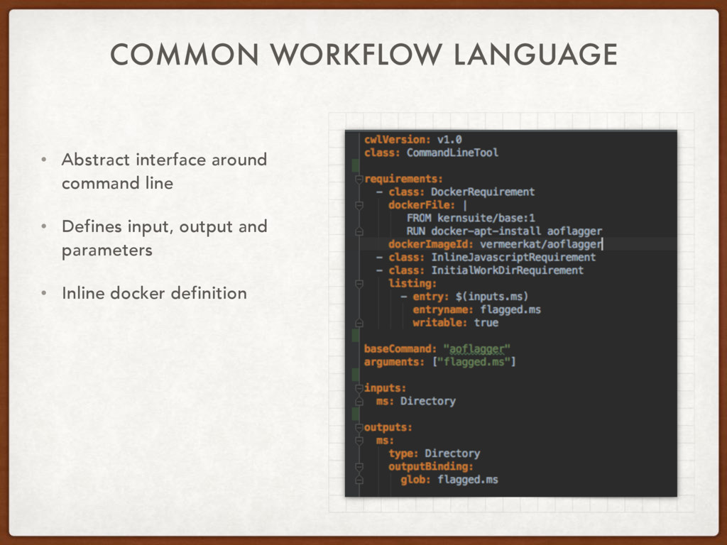 COMMON WORKFLOW LANGUAGE • Abstract interface a...