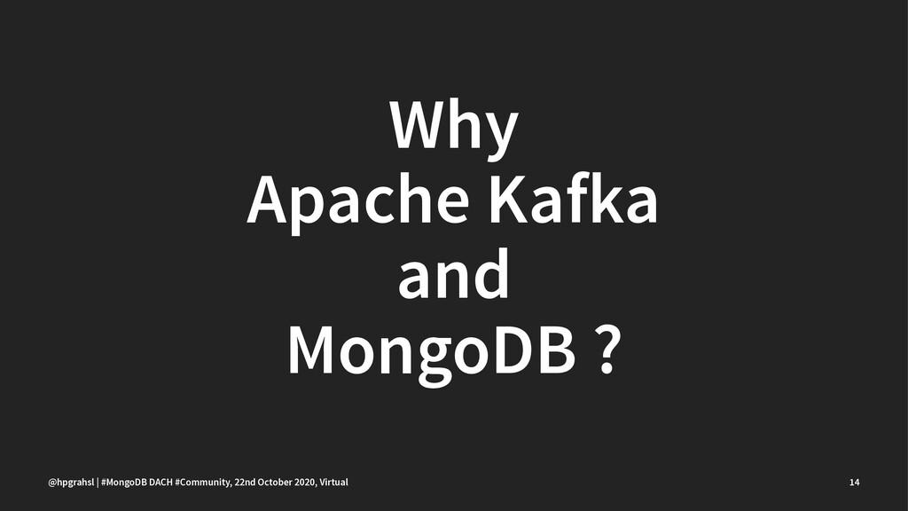 Why Apache Kafka and MongoDB ? @hpgrahsl | #Mon...