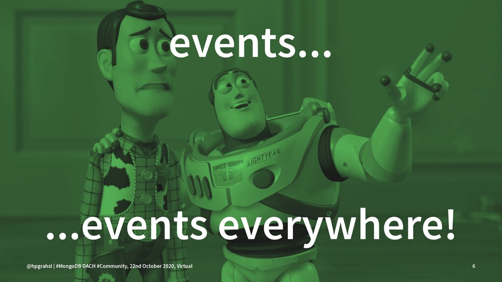events... ...events everywhere! @hpgrahsl | #Mo...