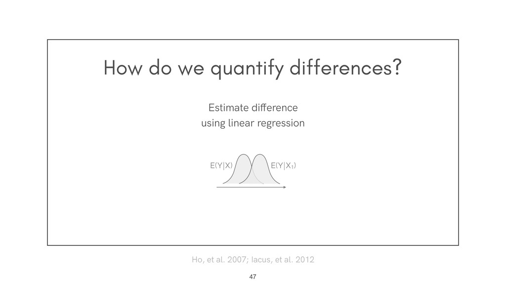 How do we quantify differences? !47 Estimate di...