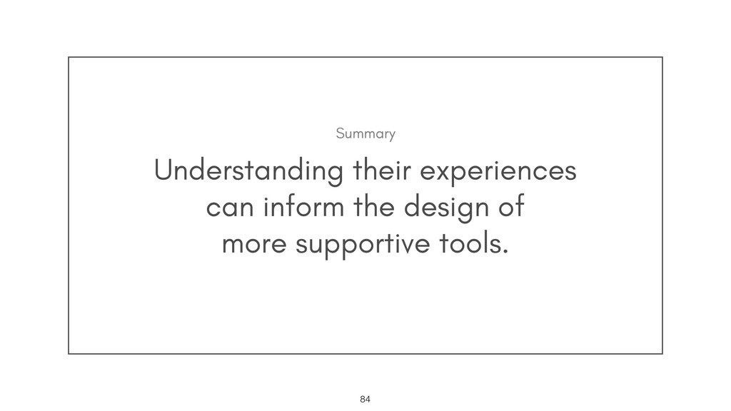 Understanding their experiences