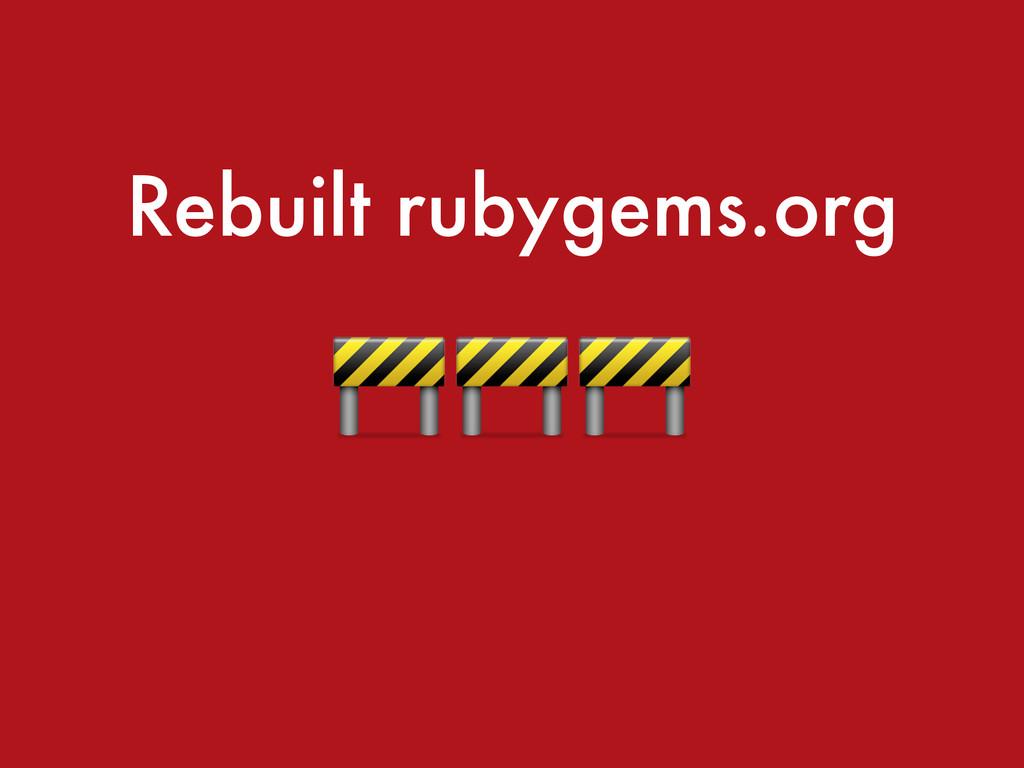 Rebuilt rubygems.org