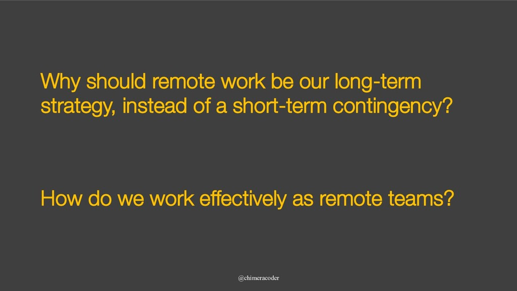 Why should remote work be our long-term strateg...