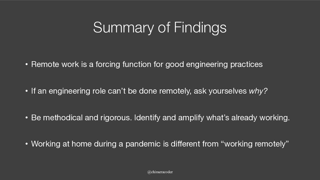 Summary of Findings • Remote work is a forcing ...