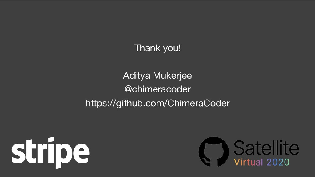 Thank you! Aditya Mukerjee @chimeracoder https:...