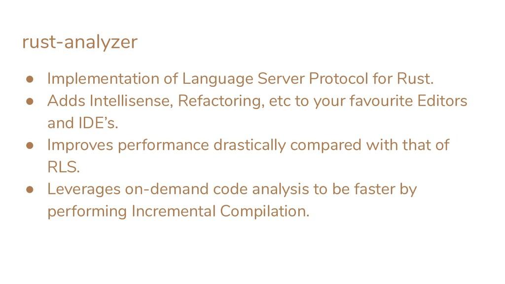 rust-analyzer ● Implementation of Language Serv...