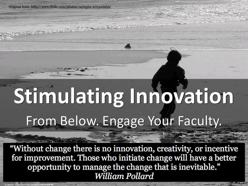 Stimulating Innovation From Below. Engage Your ...