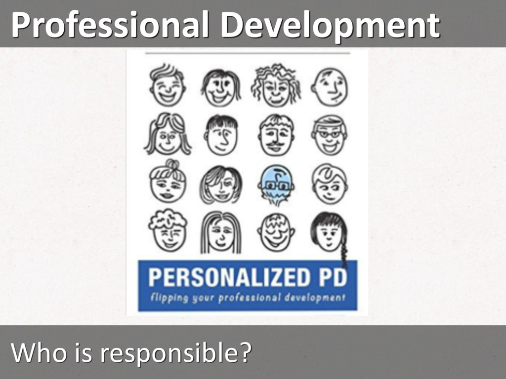 Professional Development Who is responsible?