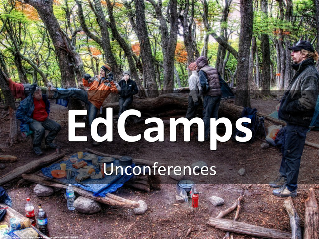 EdCamps Unconferences cc: Stuck in Customs - ht...
