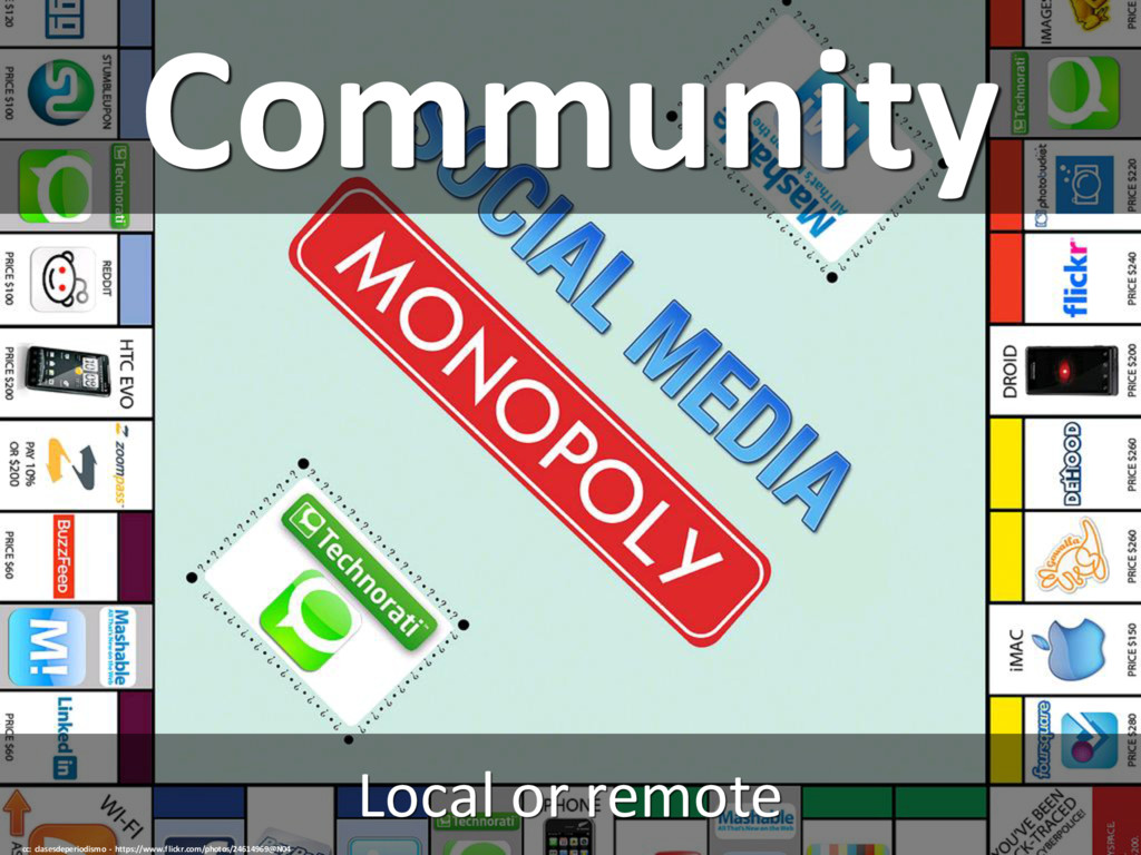 Community Local or remote cc: clasesdeperiodism...