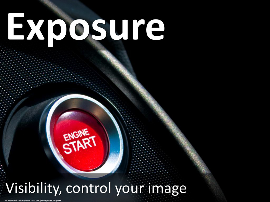 Exposure Visibility, control your image cc: mar...