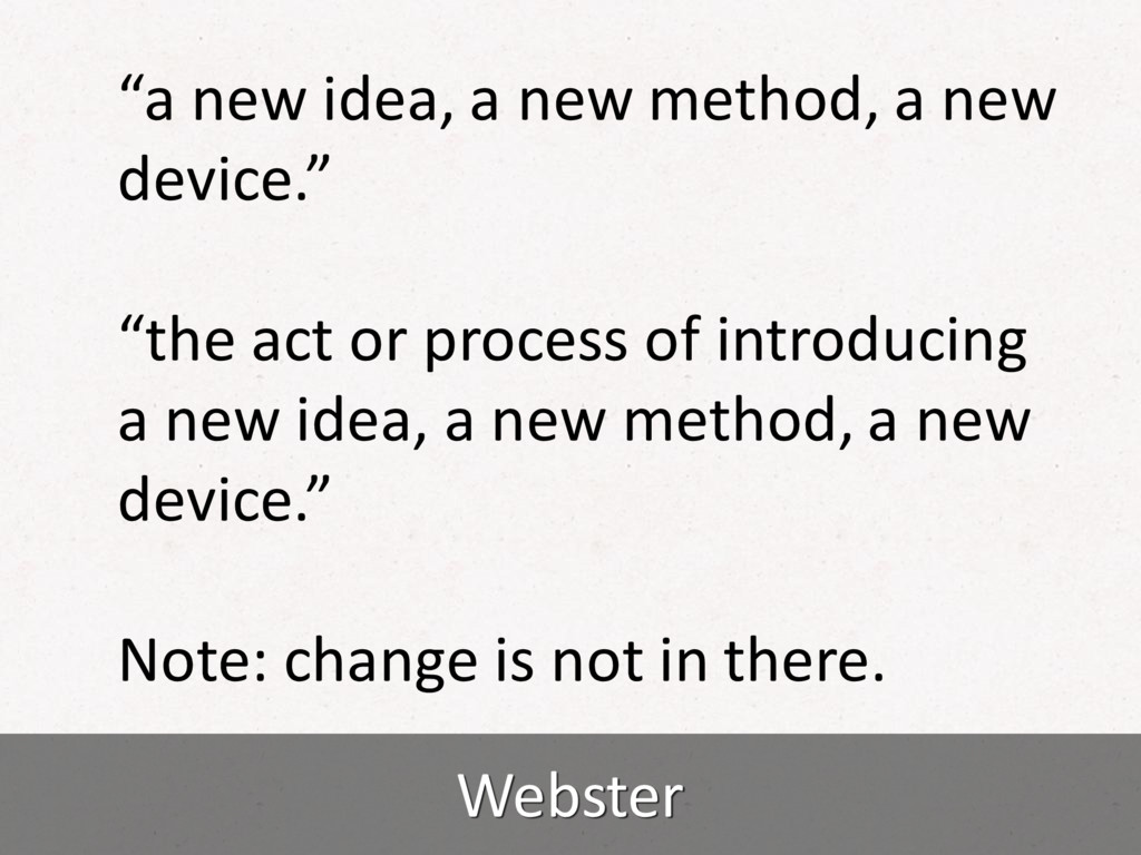 "Webster ""a new idea, a new method, a new device..."