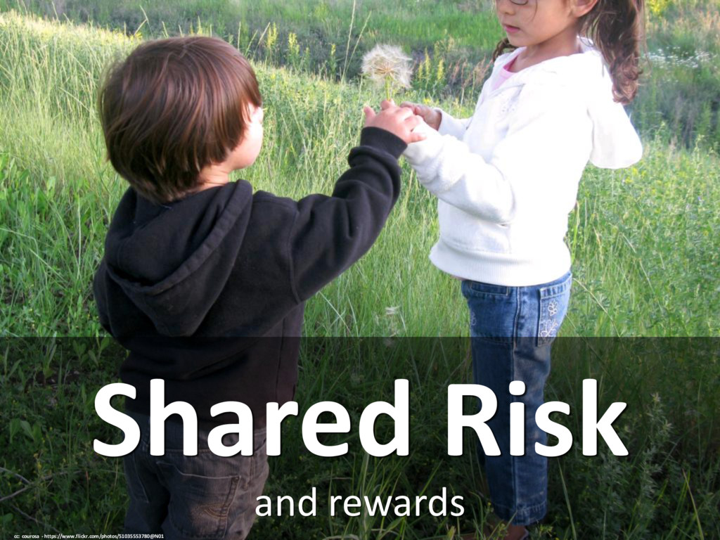 and rewards Shared Risk cc: courosa - https://w...