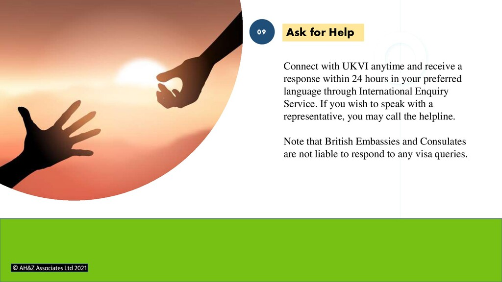 Connect with UKVI anytime and receive a respons...
