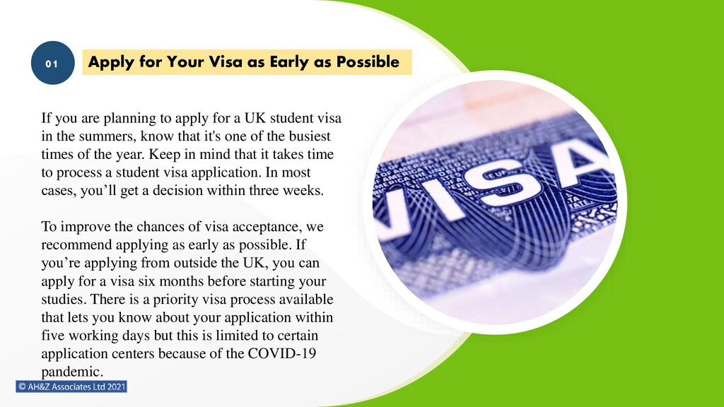 Apply for Your Visa as Early as Possible 01 If ...