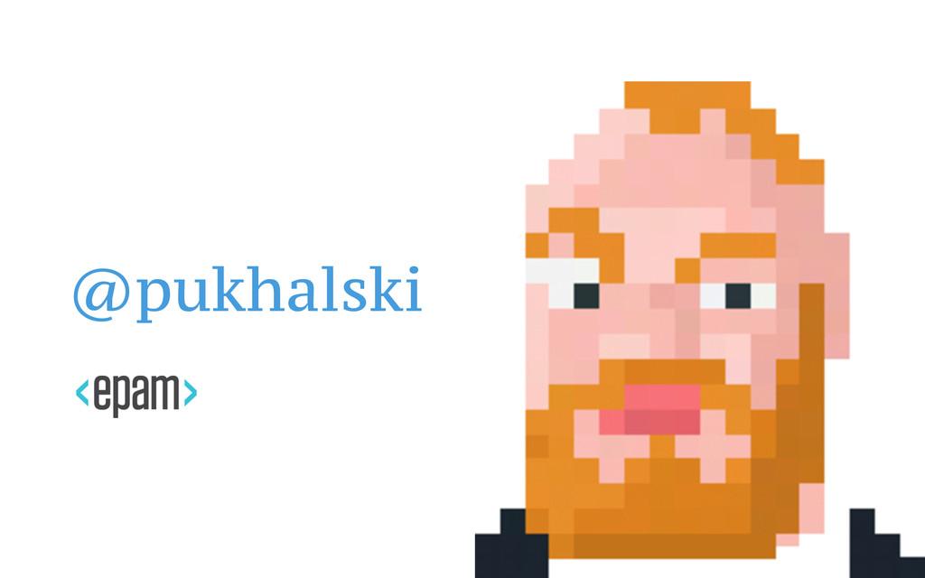 @pukhalski
