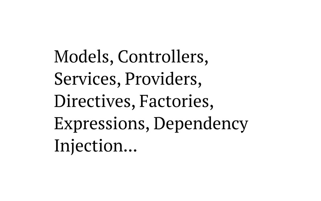 Models, Controllers, Services, Providers, Direc...