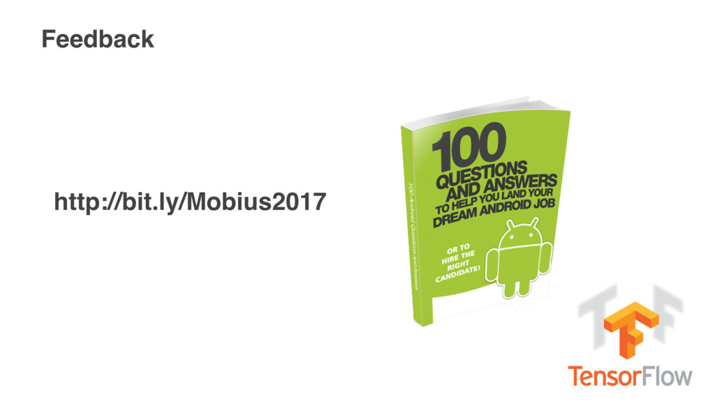 Feedback http://bit.ly/Mobius2017