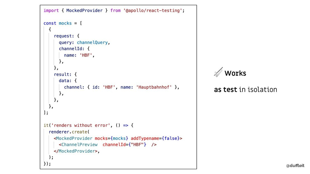 @duffleit ✅ Works as test in isolation