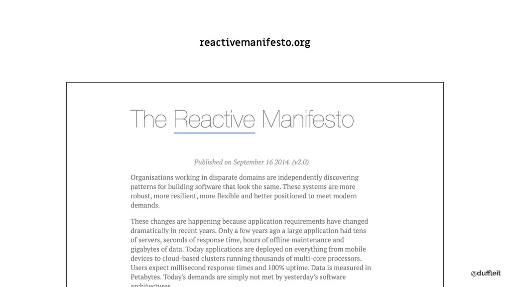 @duffleit reactivemanifesto.org
