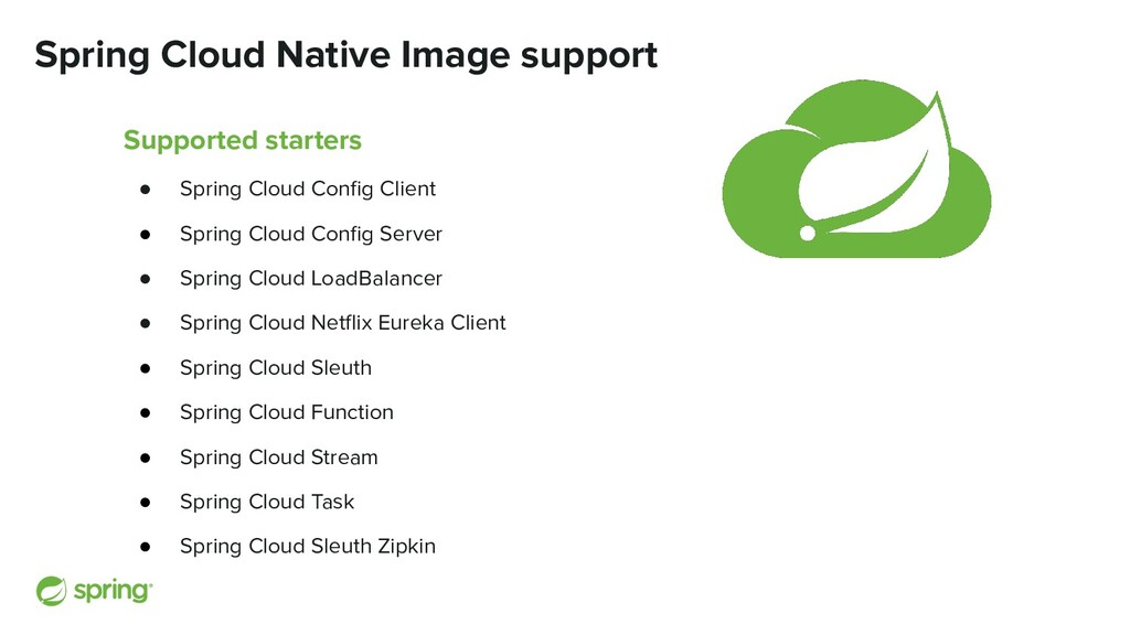 Spring Cloud Native Image support Supported sta...