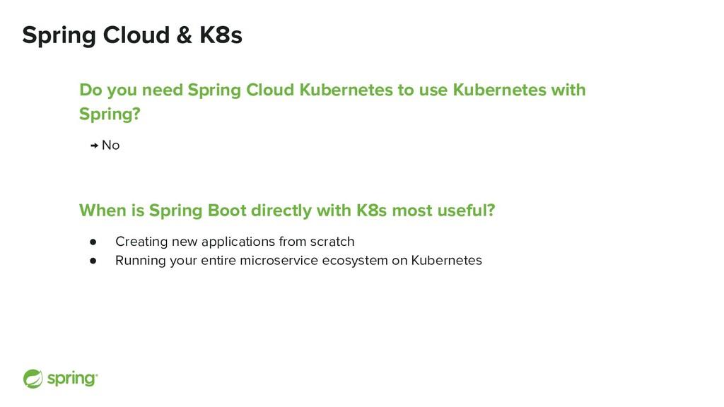 Spring Cloud & K8s Do you need Spring Cloud Kub...