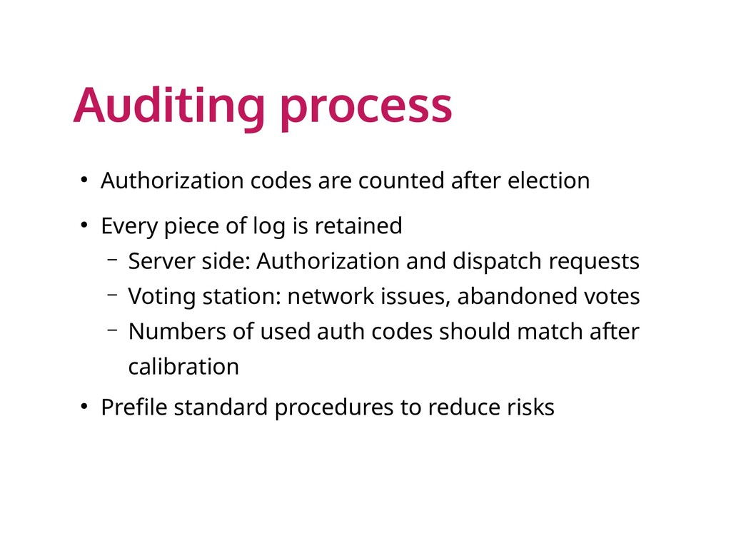 Auditing process ● Authorization codes are coun...