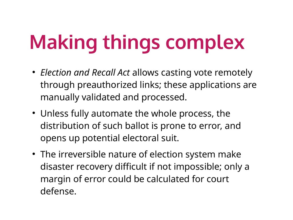 Making things complex ● Election and Recall Act...