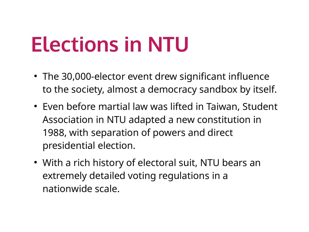 Elections in NTU ● The 30,000-elector event dre...