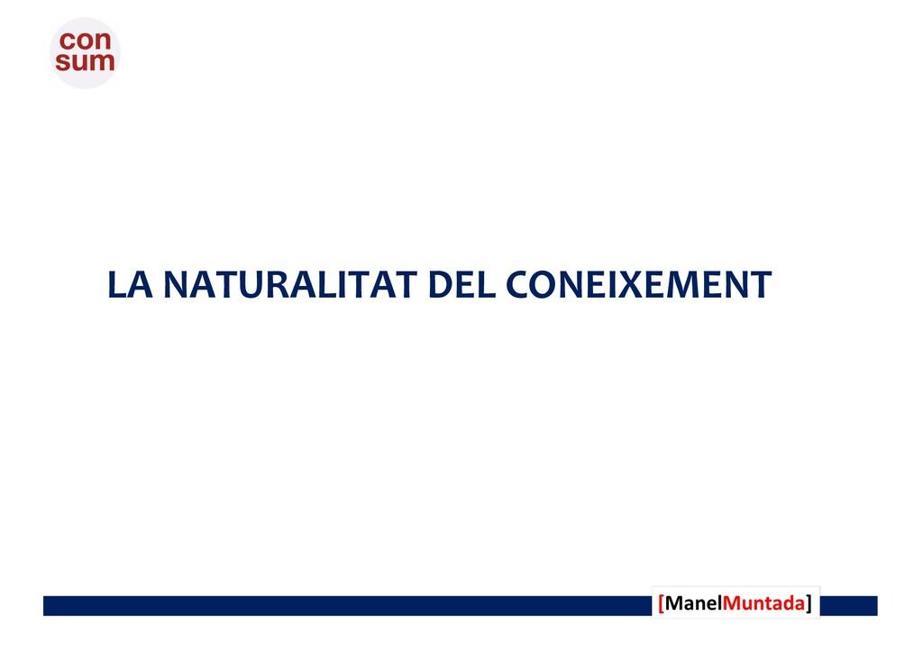 LA NATURALITAT DEL CONEIXEMENT