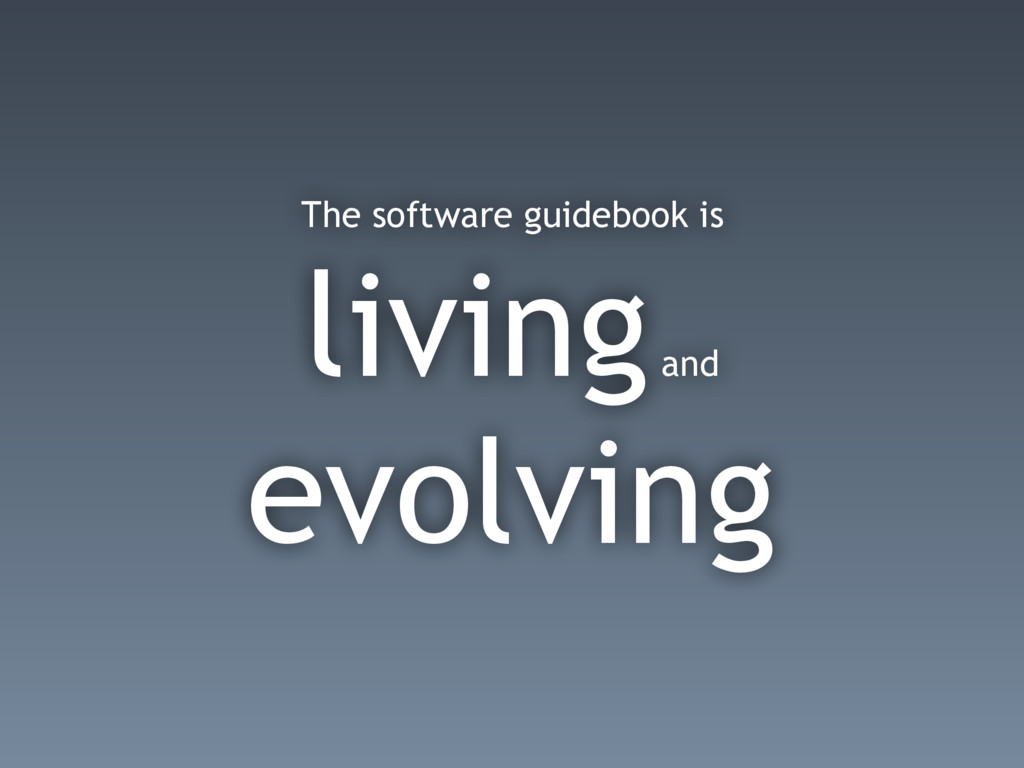 The software guidebook is living and evolving