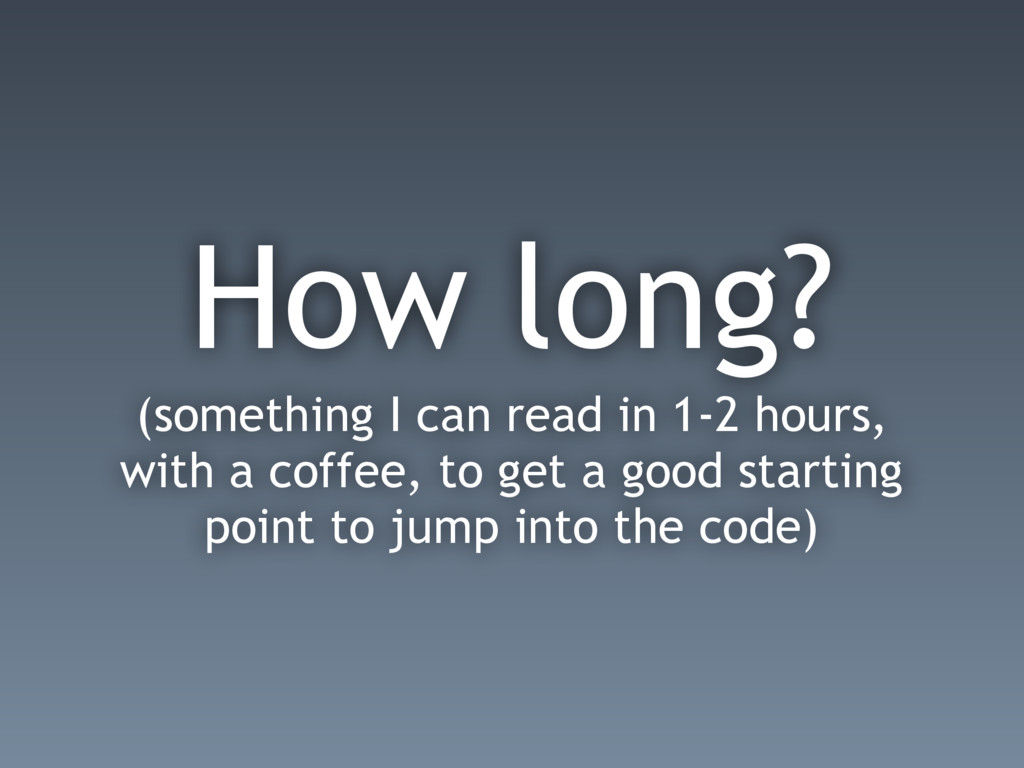 How long? (something I can read in 1-2 hours, w...