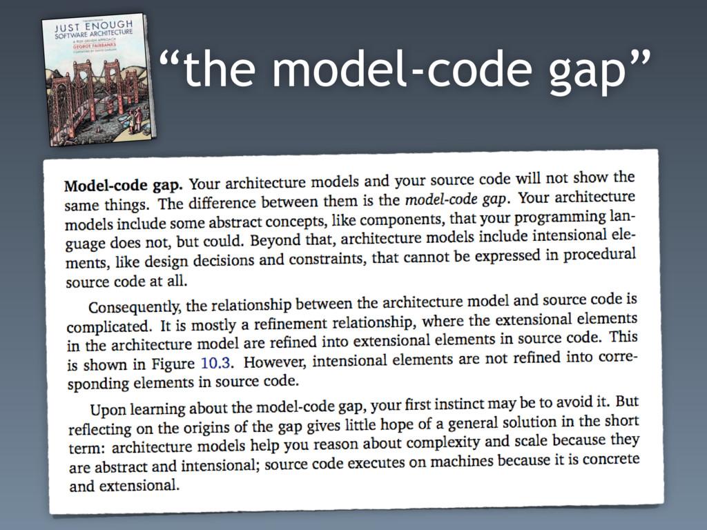 """the model-code gap"""