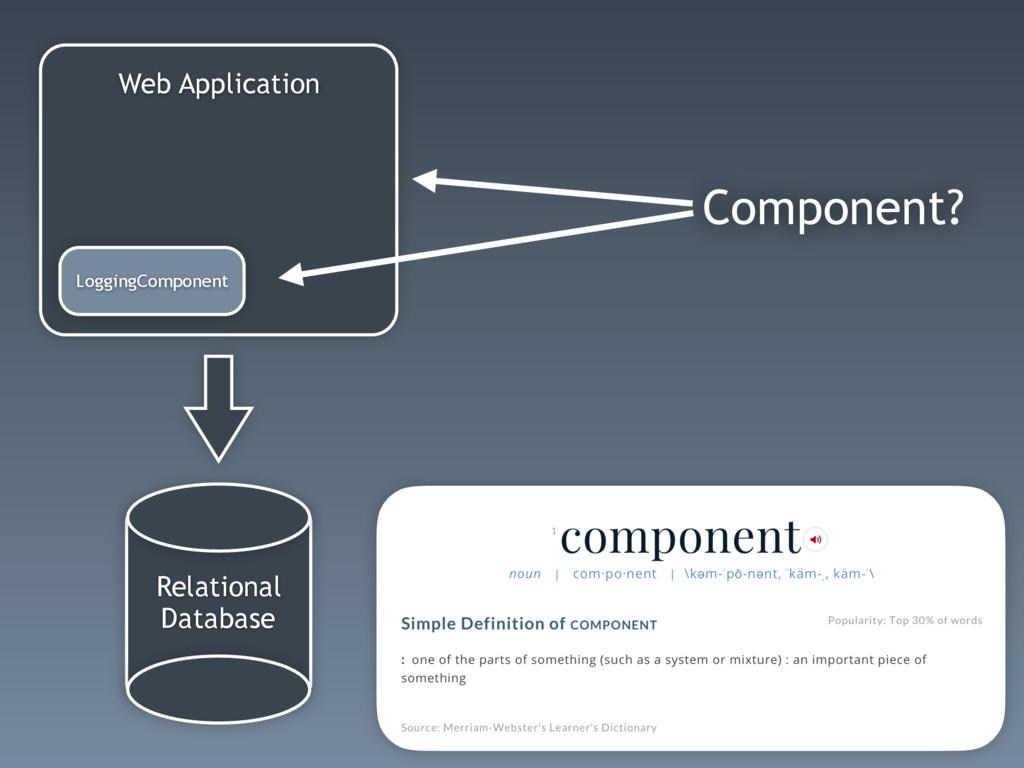 Component? Relational Database Web Application ...
