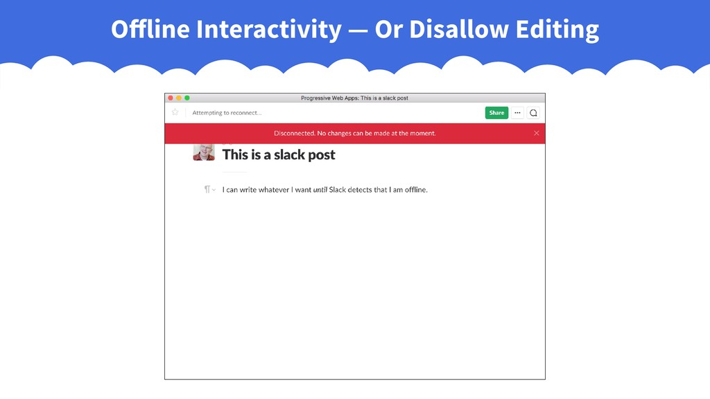 Offline Interactivity — Or Disallow Editing
