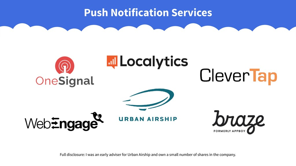 Push Notification Services Full disclosure: I w...