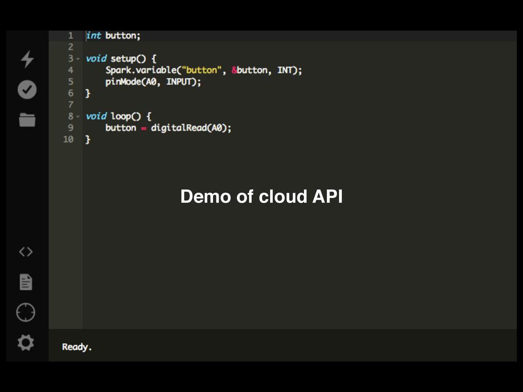 Demo of cloud API