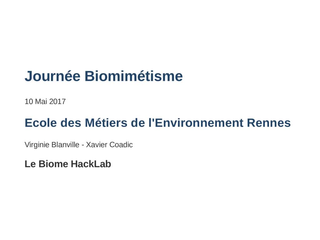 Journée Biomimétisme 10 Mai 2017 Ecole des Méti...