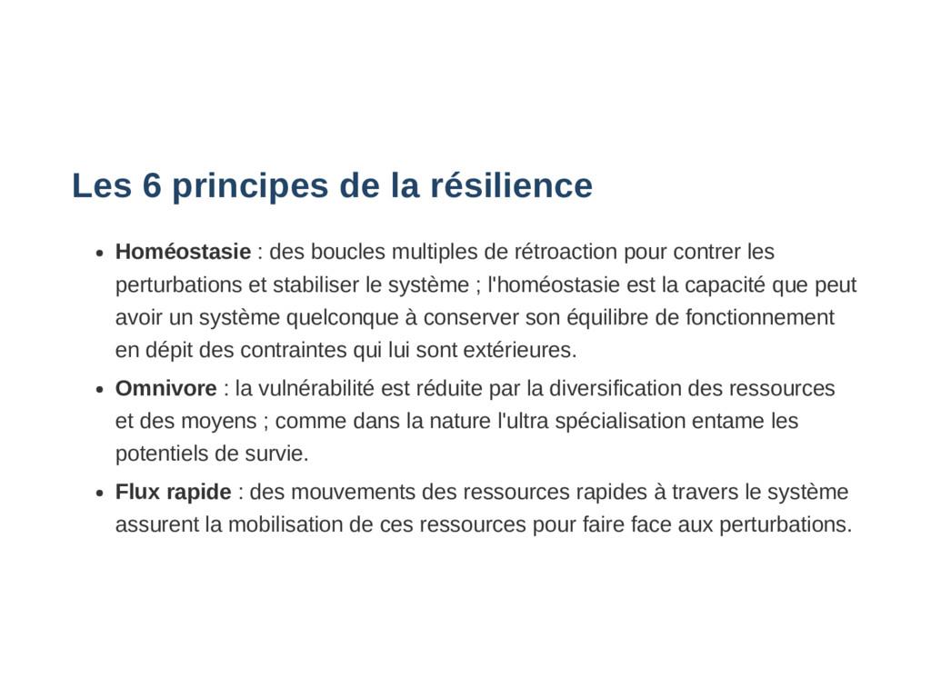 Les 6 principes de la résilience Homéostasie : ...