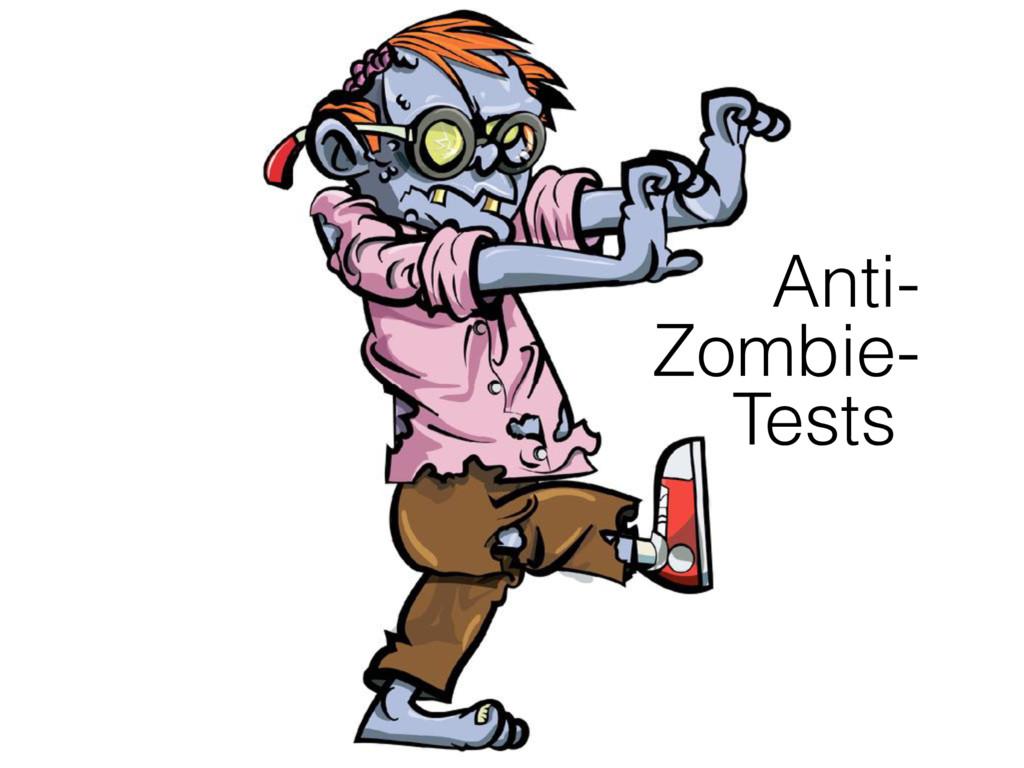 Anti- Zombie- Tests-